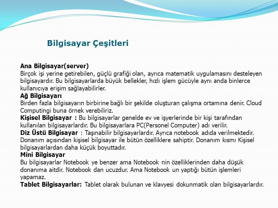 Bilgisayar Çeşitleri Ana Bilgisayar(server)