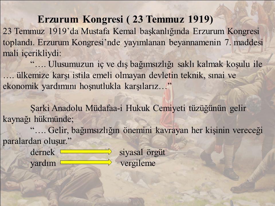 Erzurum Kongresi ( 23 Temmuz 1919)