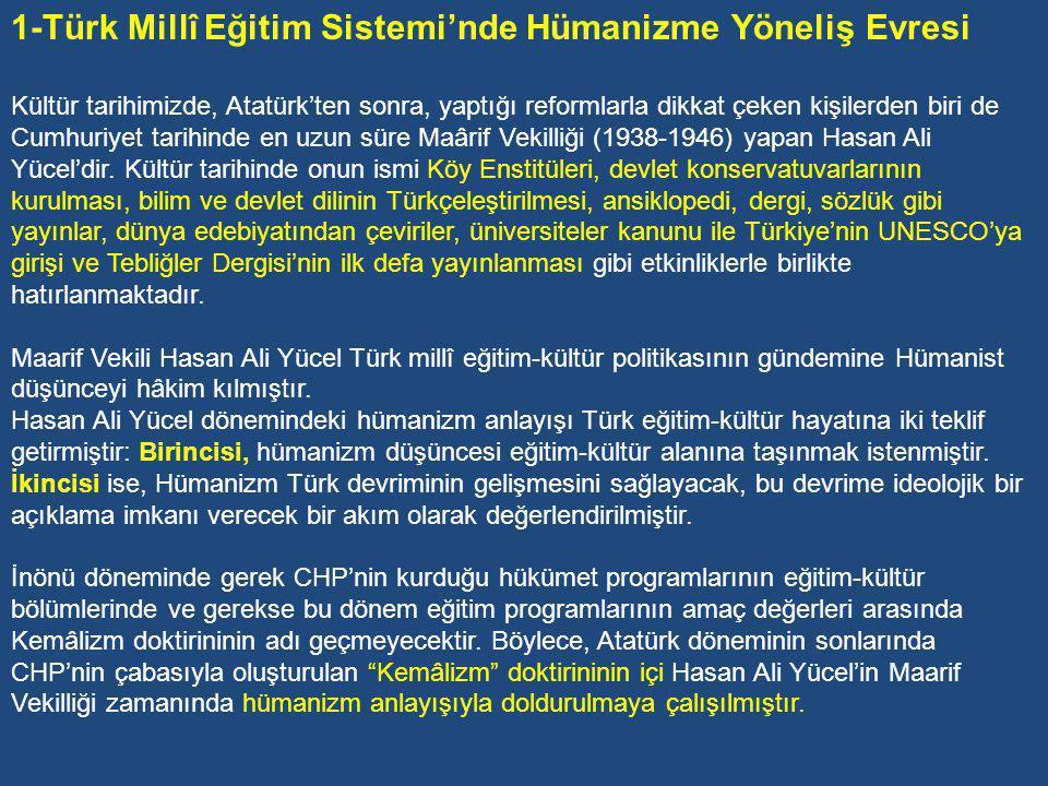 1-Türk Millî Eğitim Sistemi'nde Hümanizme Yöneliş Evresi