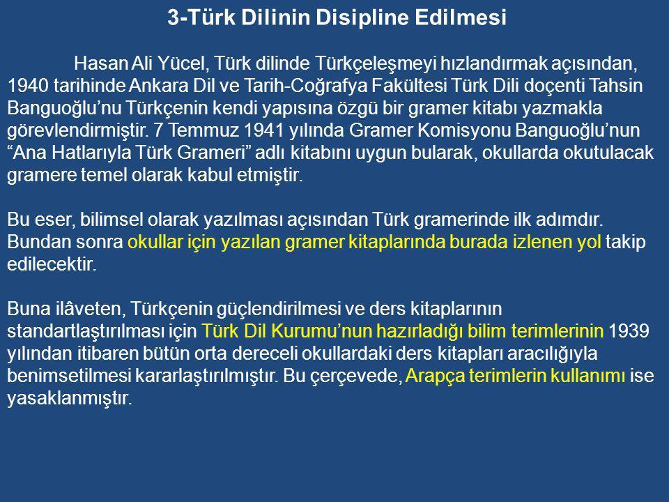 3-Türk Dilinin Disipline Edilmesi