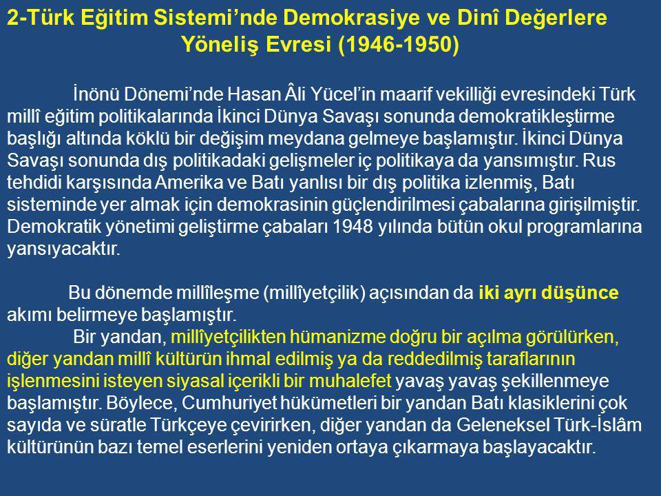 2-Türk Eğitim Sistemi'nde Demokrasiye ve Dinî Değerlere