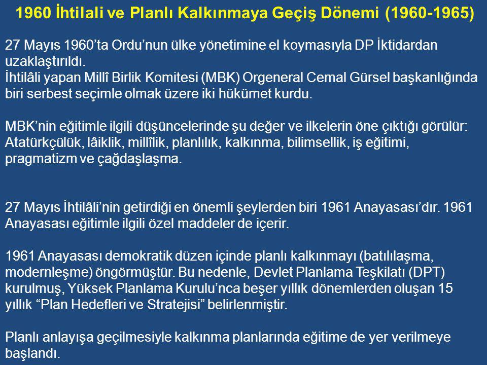 1960 İhtilali ve Planlı Kalkınmaya Geçiş Dönemi (1960-1965)