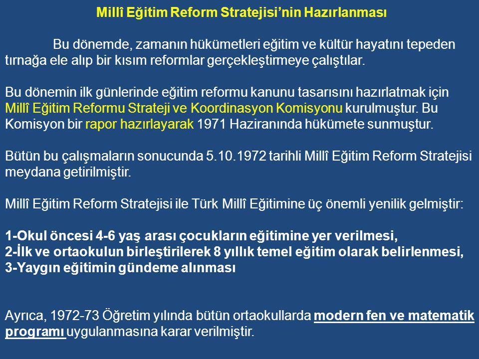 Millî Eğitim Reform Stratejisi'nin Hazırlanması