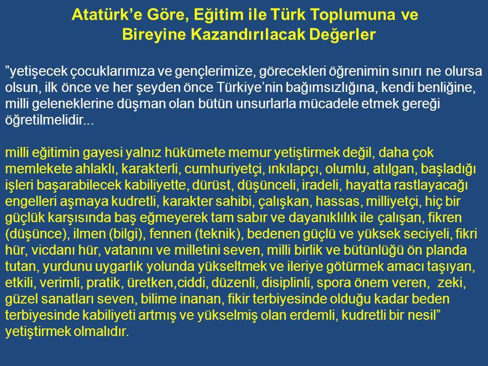 Atatürk'e Göre, Eğitim ile Türk Toplumuna ve