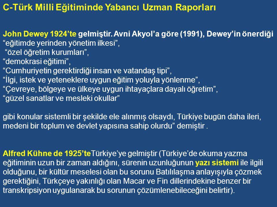 C-Türk Milli Eğitiminde Yabancı Uzman Raporları