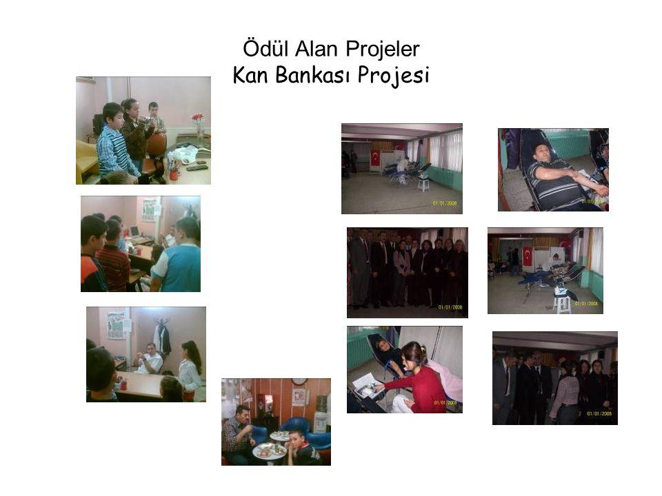 Ödül Alan Projeler Kan Bankası Projesi