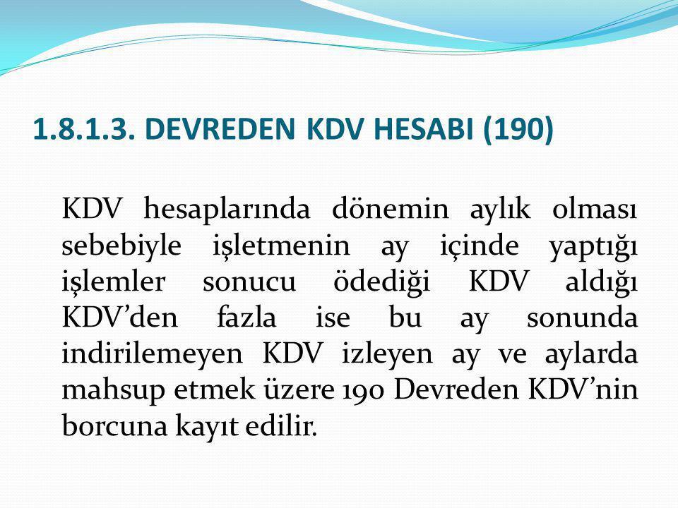 1.8.1.3. DEVREDEN KDV HESABI (190)