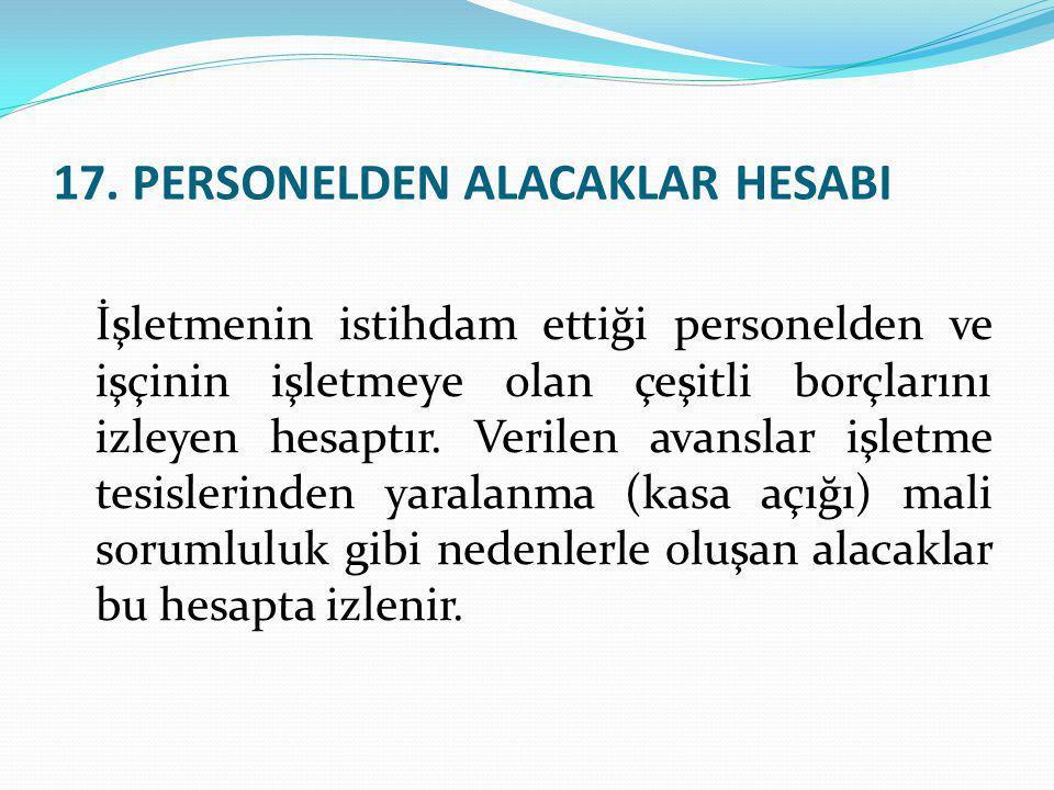 17. PERSONELDEN ALACAKLAR HESABI