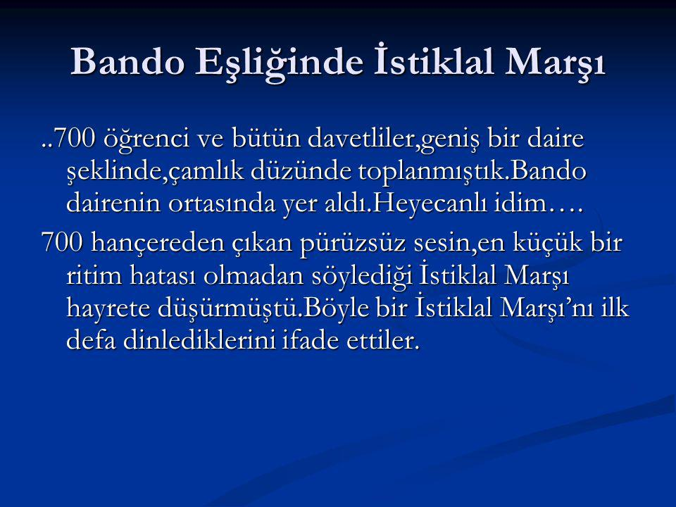 Bando Eşliğinde İstiklal Marşı