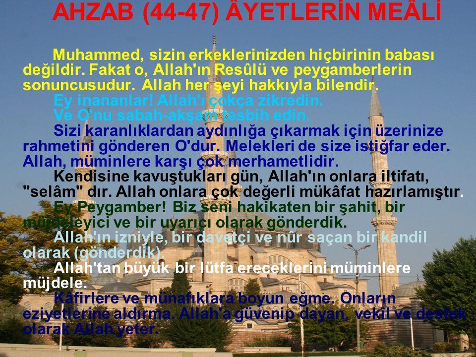 AHZAB (44-47) ÂYETLERİN MEÂLİ