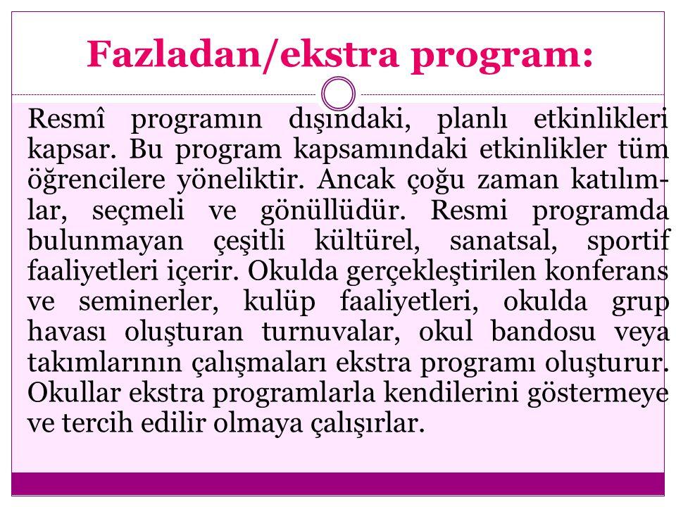Fazladan/ekstra program: