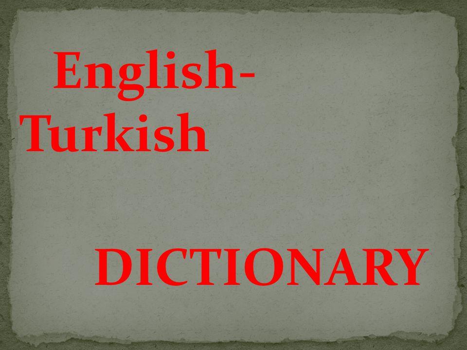 English - Turkish DICTIONARY