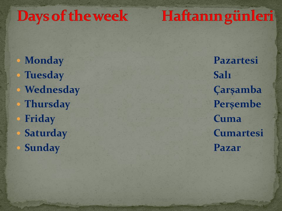 Days of the week Haftanın günleri