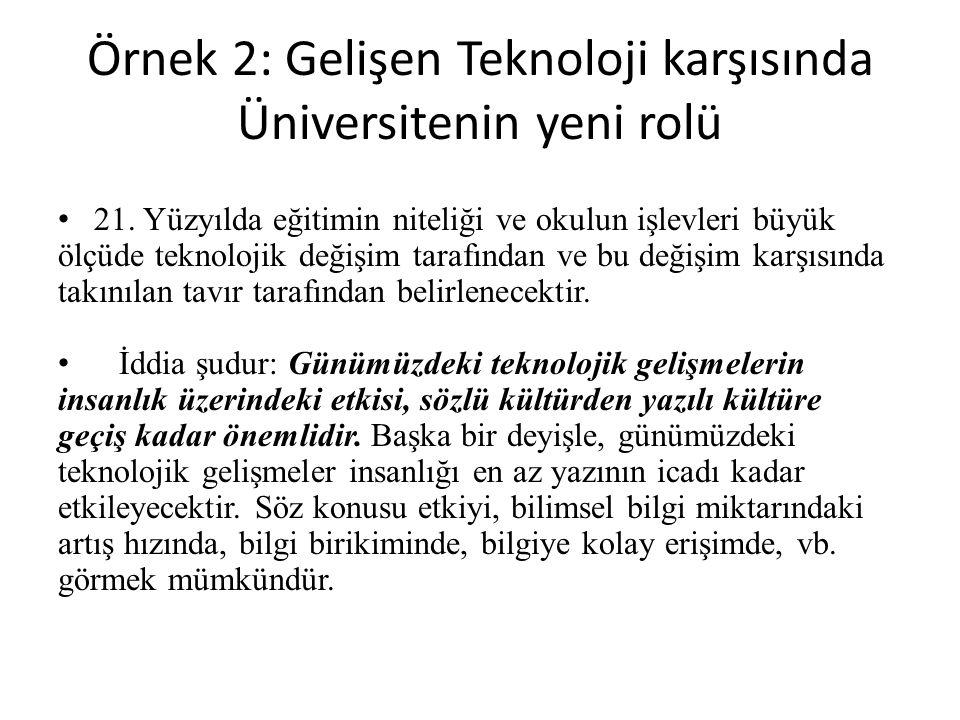 Örnek 2: Gelişen Teknoloji karşısında Üniversitenin yeni rolü