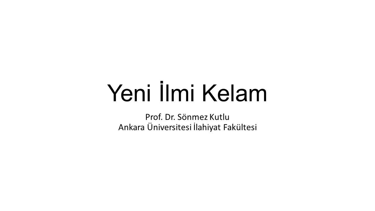 Prof. Dr. Sönmez Kutlu Ankara Üniversitesi İlahiyat Fakültesi