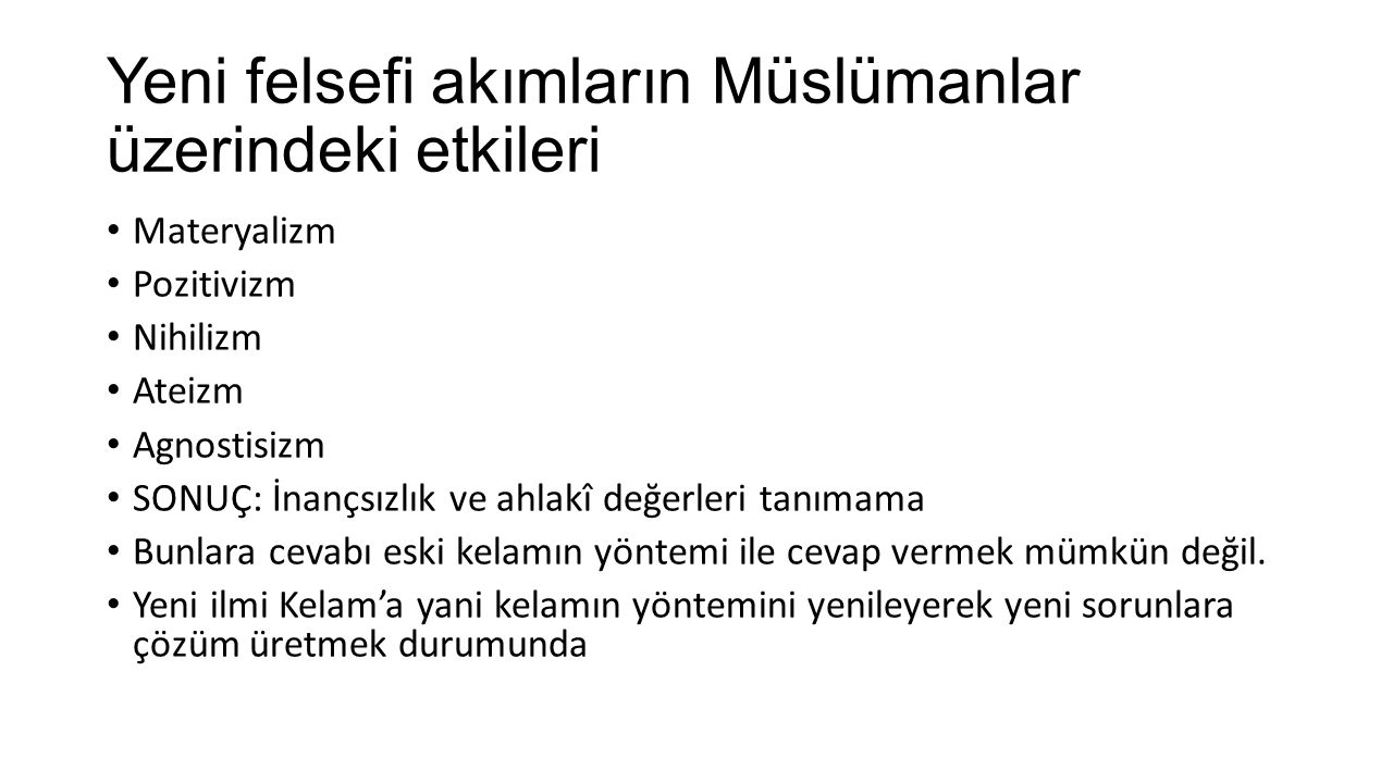 Yeni felsefi akımların Müslümanlar üzerindeki etkileri
