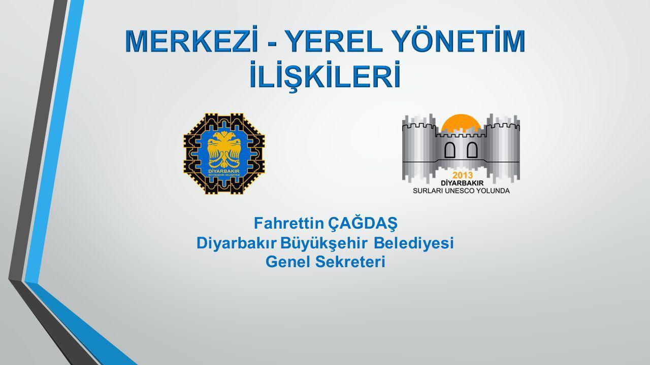 MERKEZİ - YEREL YÖNETİM Diyarbakır Büyükşehir Belediyesi