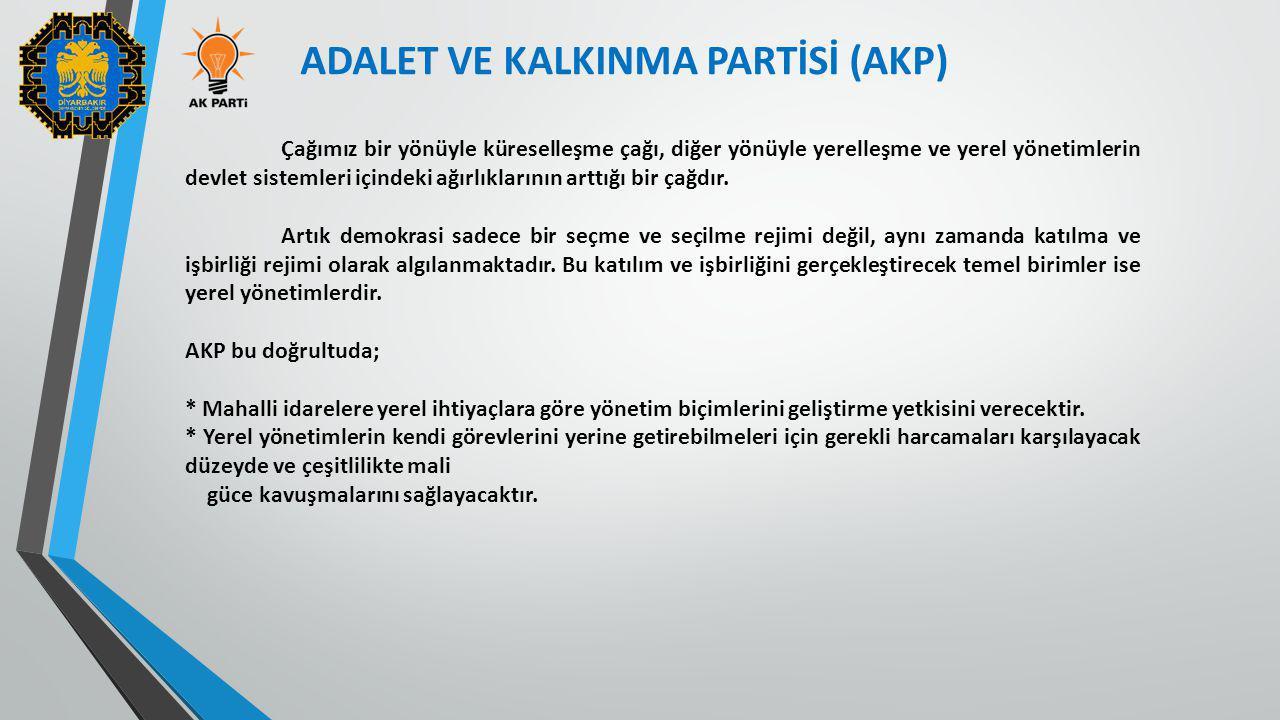 ADALET VE KALKINMA PARTİSİ (AKP)