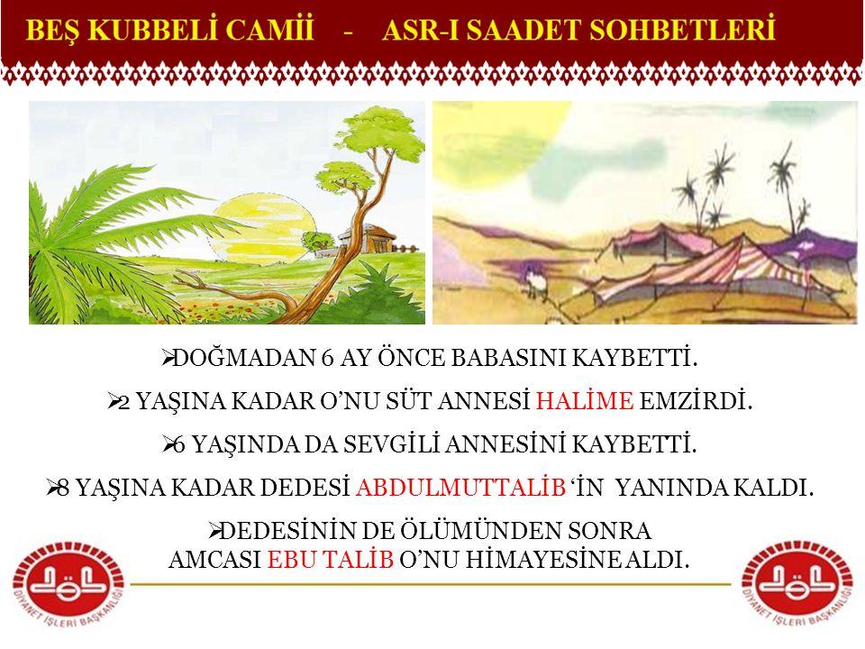 DOĞMADAN 6 AY ÖNCE BABASINI KAYBETTİ.