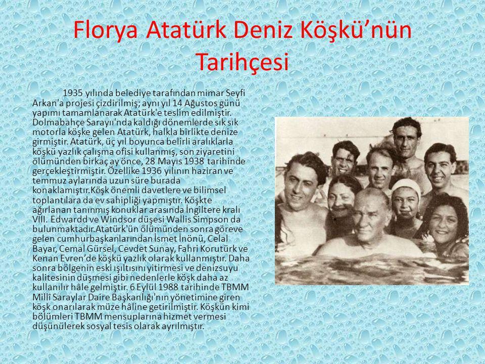 Florya Atatürk Deniz Köşkü'nün Tarihçesi