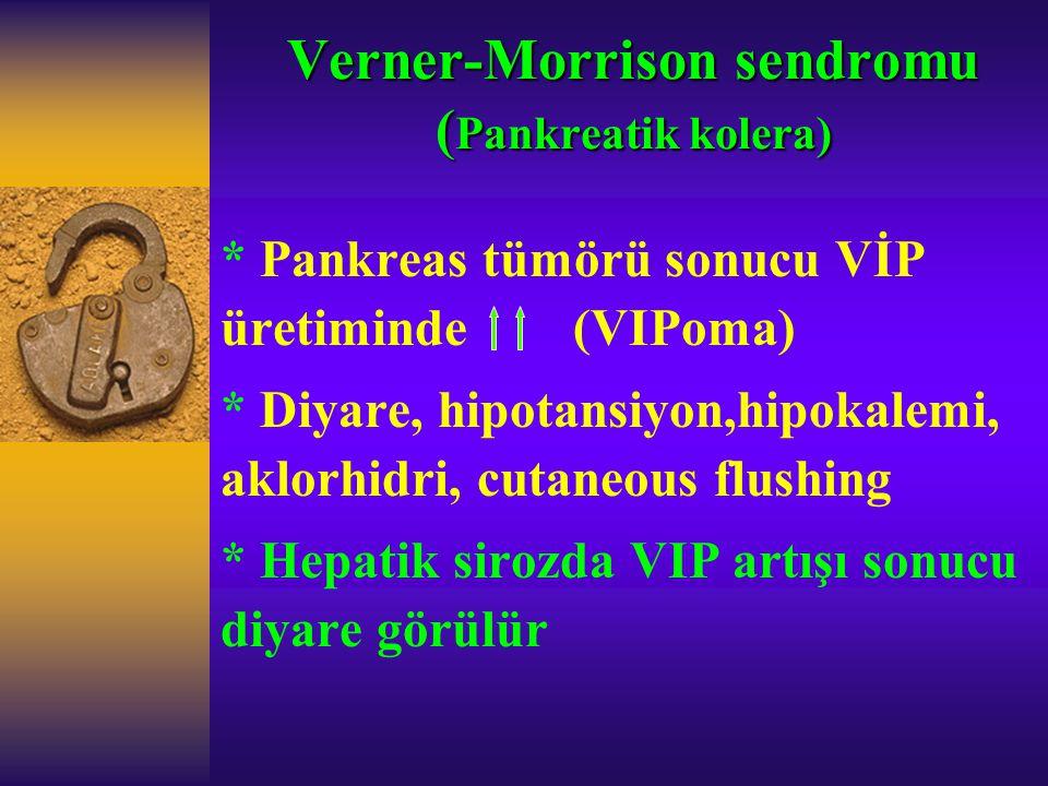 Verner-Morrison sendromu (Pankreatik kolera)