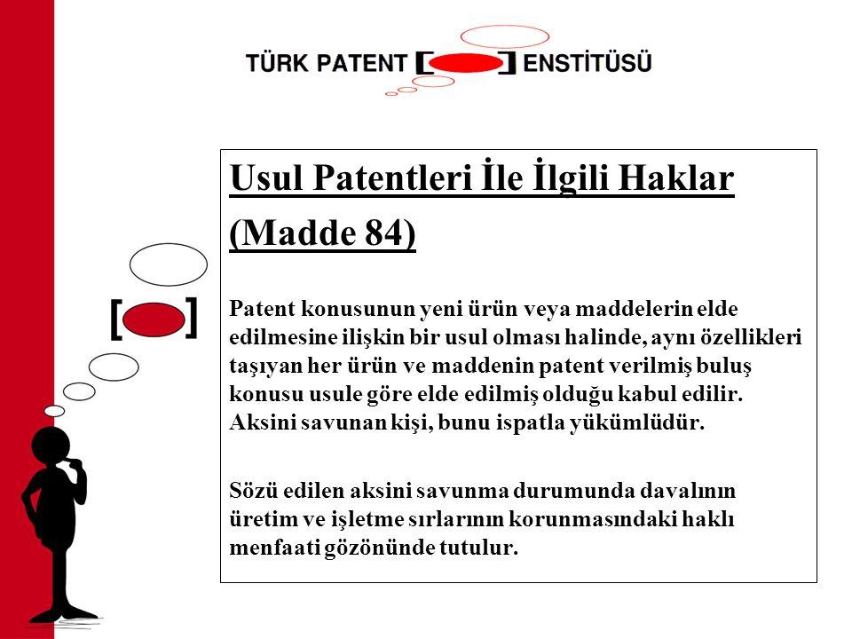 Usul Patentleri İle İlgili Haklar (Madde 84)