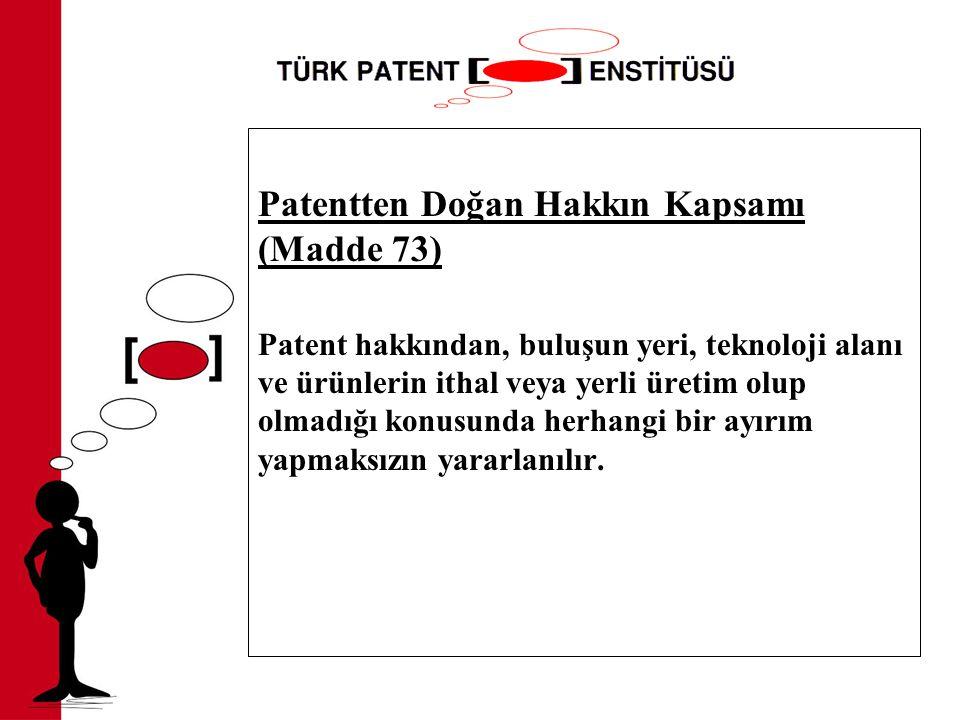 Patentten Doğan Hakkın Kapsamı (Madde 73)