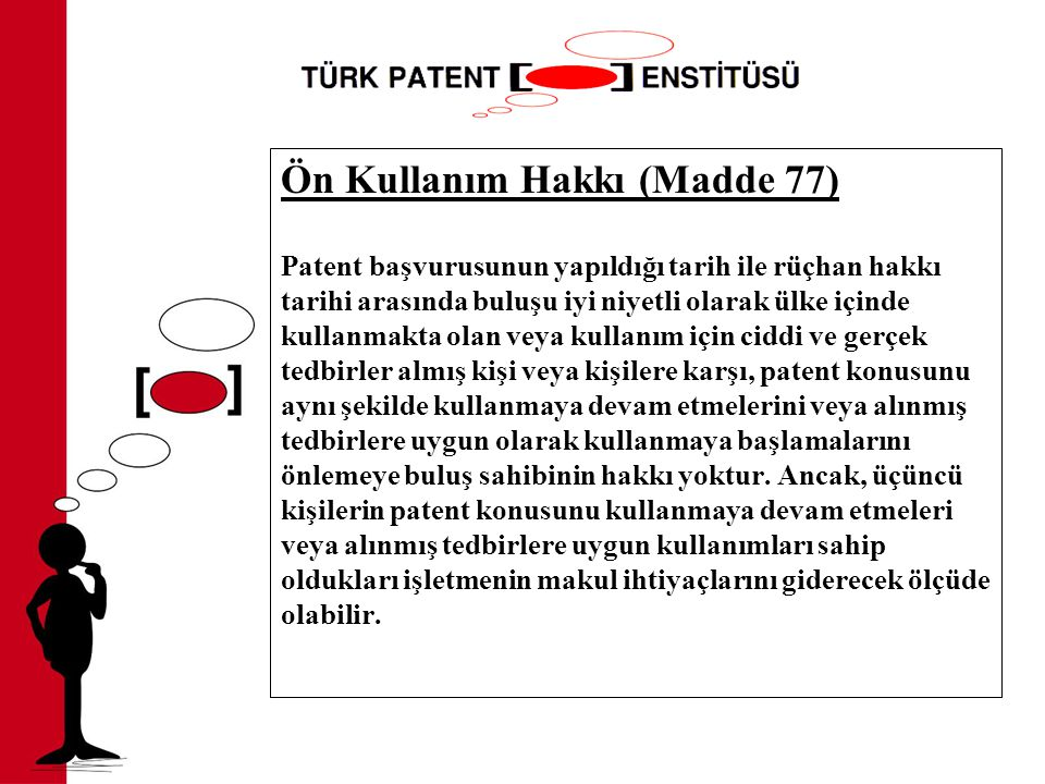 Ön Kullanım Hakkı (Madde 77)