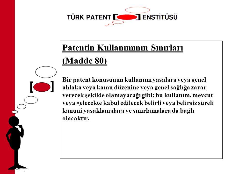 Patentin Kullanımının Sınırları (Madde 80)