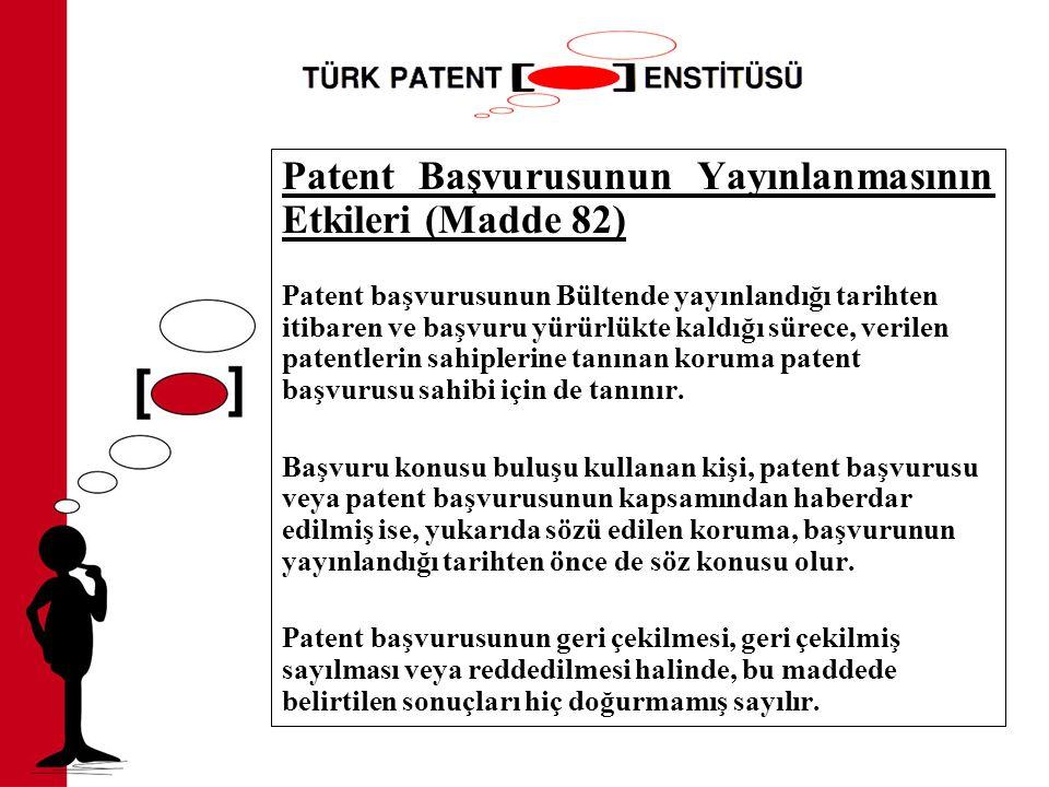 Patent Başvurusunun Yayınlanmasının Etkileri (Madde 82)