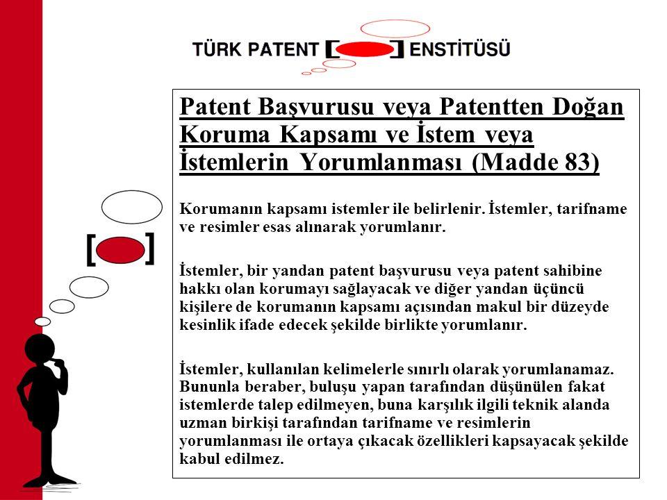 Patent Başvurusu veya Patentten Doğan Koruma Kapsamı ve İstem veya İstemlerin Yorumlanması (Madde 83)