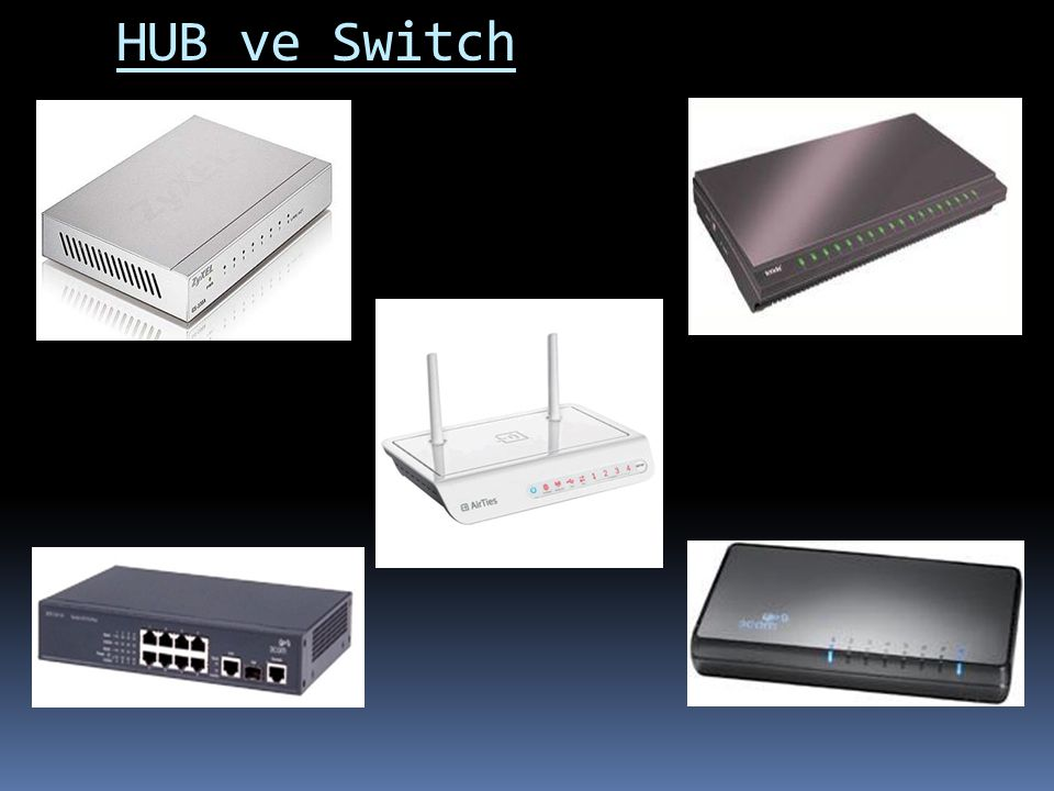 HUB ve Switch