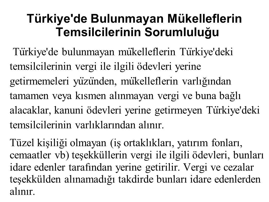 Türkiye de Bulunmayan Mükelleflerin Temsilcilerinin Sorumluluğu