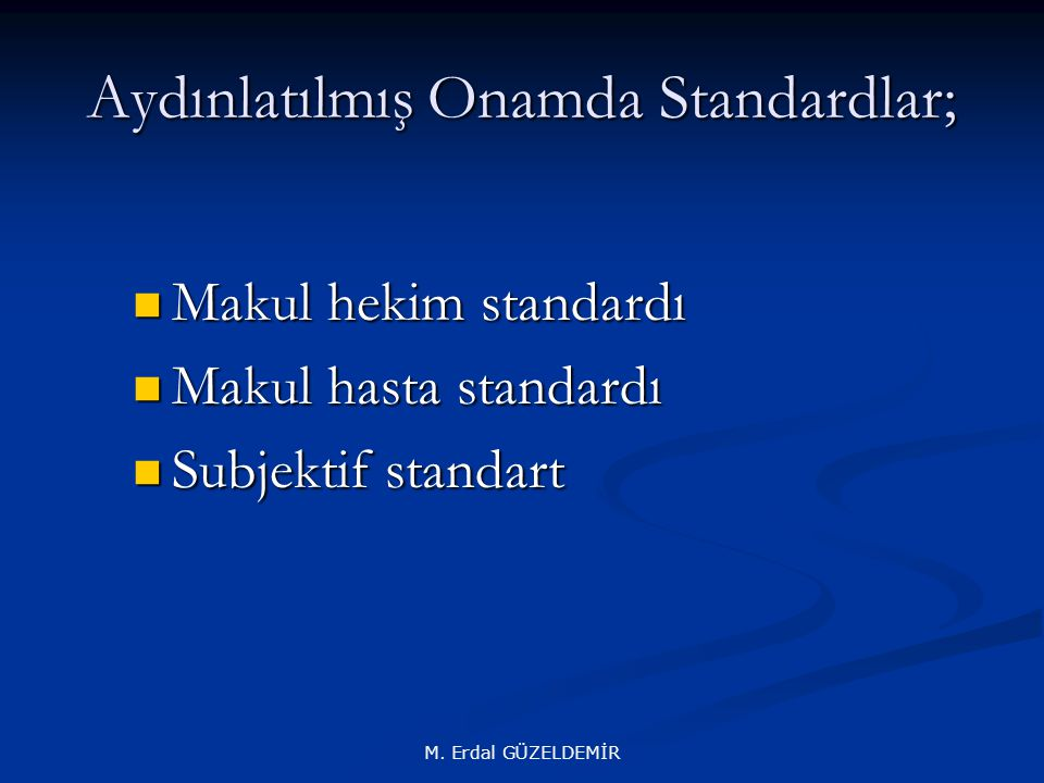 Aydınlatılmış Onamda Standardlar;