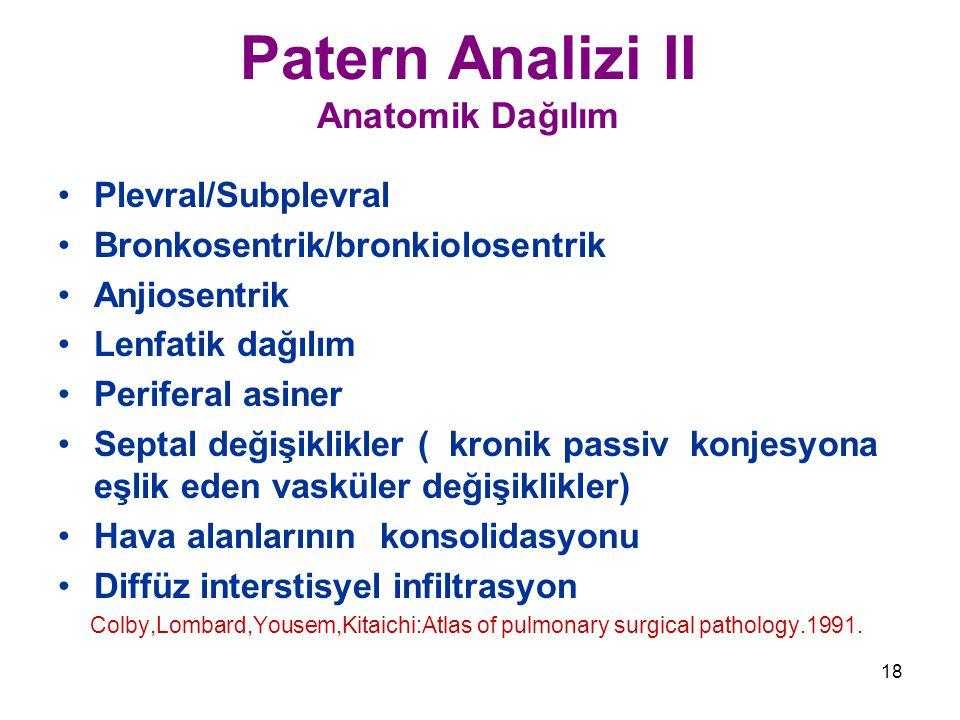 Patern Analizi II Anatomik Dağılım