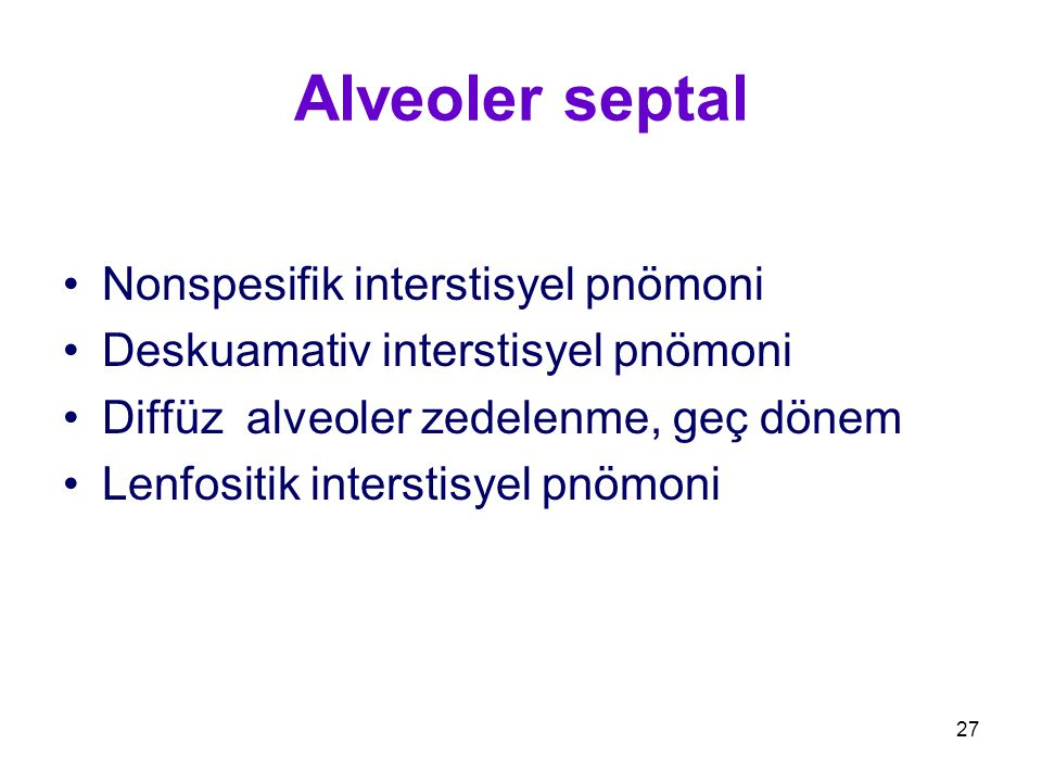 Alveoler septal Nonspesifik interstisyel pnömoni
