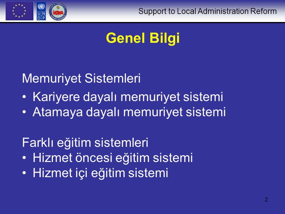 Genel Bilgi Memuriyet Sistemleri Kariyere dayalı memuriyet sistemi