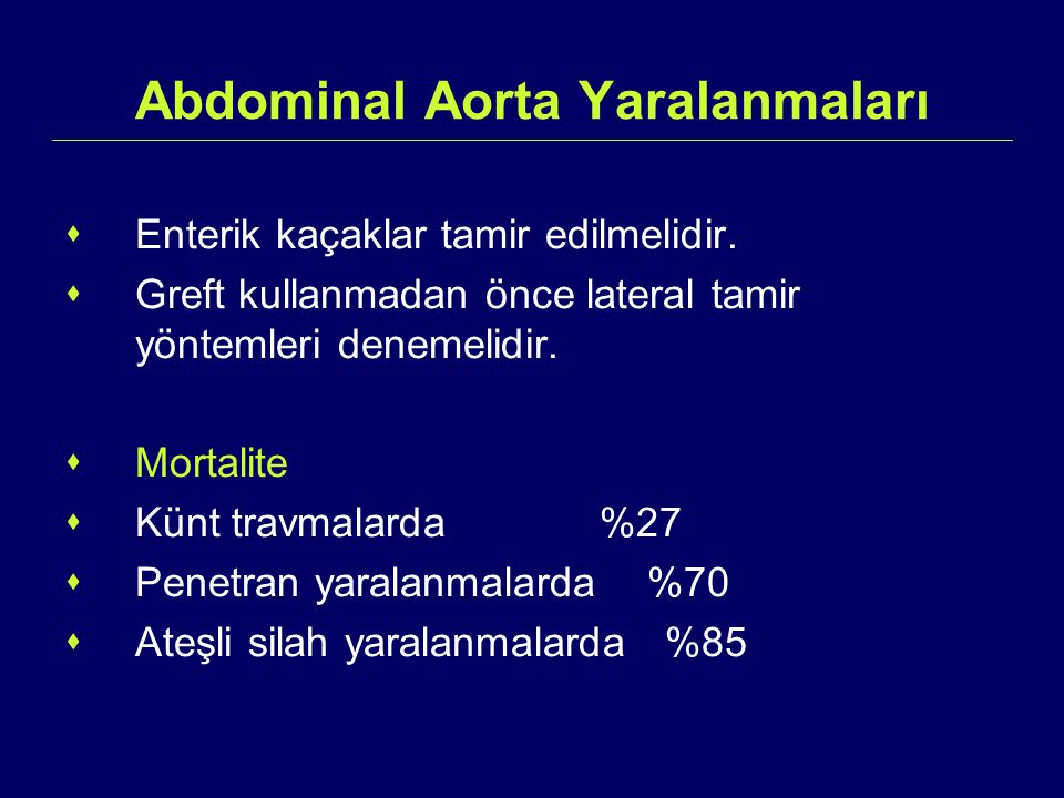 Abdominal Aorta Yaralanmaları