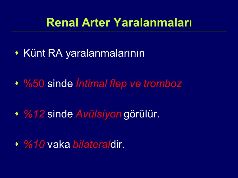 Renal Arter Yaralanmaları