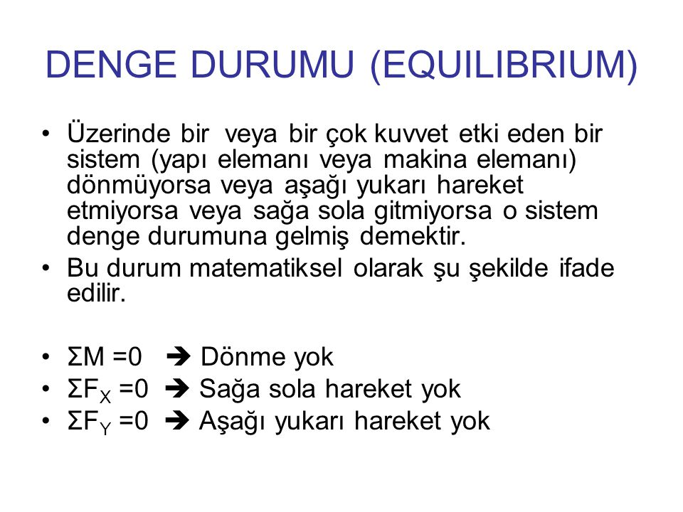 DENGE DURUMU (EQUILIBRIUM)