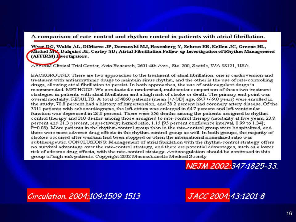 NEJM 2002;347:1825-33. Circulation. 2004;109:1509-1513 JACC 2004;43:1201-8