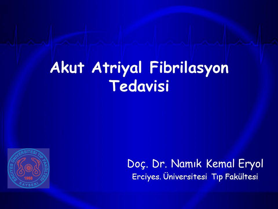 Akut Atriyal Fibrilasyon Tedavisi