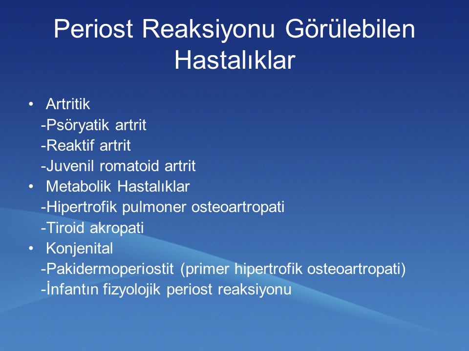 Periost Reaksiyonu Görülebilen Hastalıklar