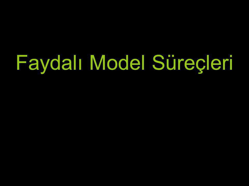 Faydalı Model Süreçleri