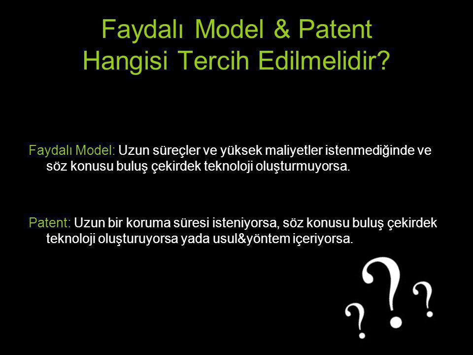 Faydalı Model & Patent Hangisi Tercih Edilmelidir