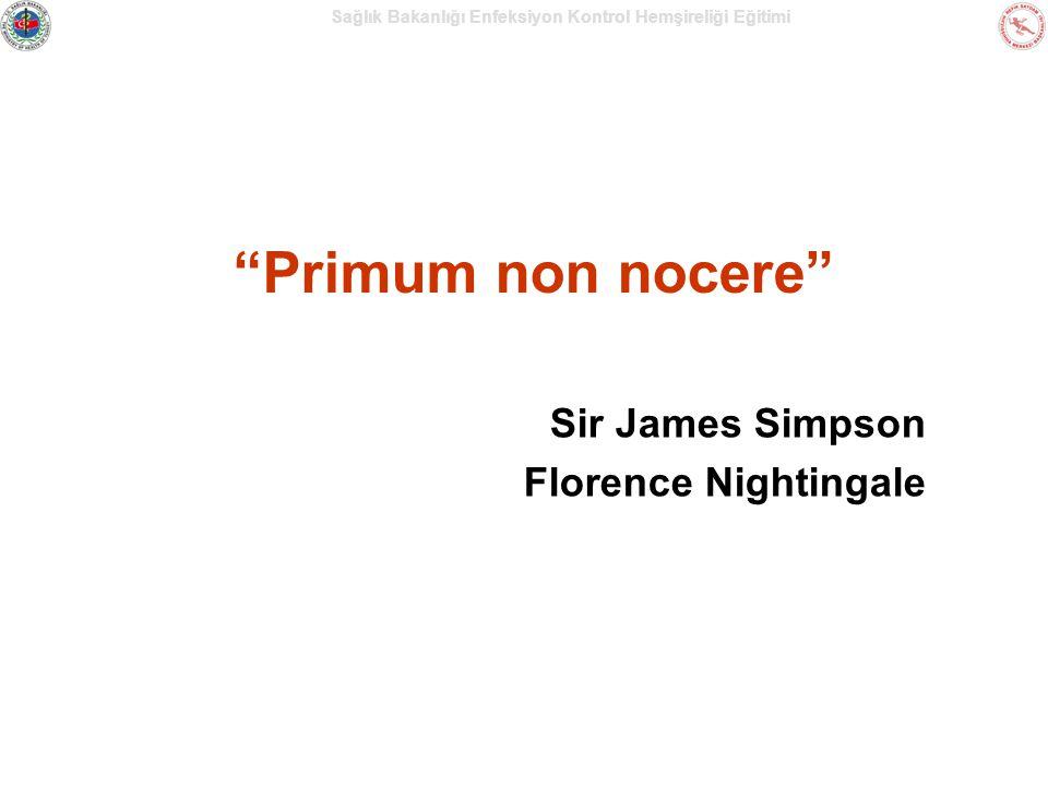 Primum non nocere Sir James Simpson Florence Nightingale