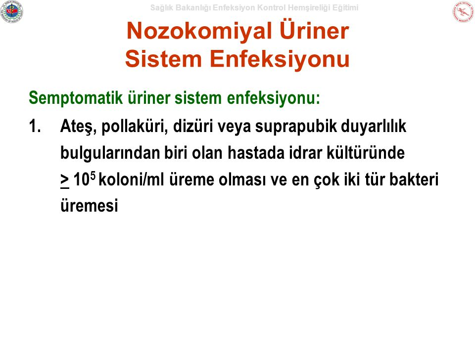Nozokomiyal Üriner Sistem Enfeksiyonu
