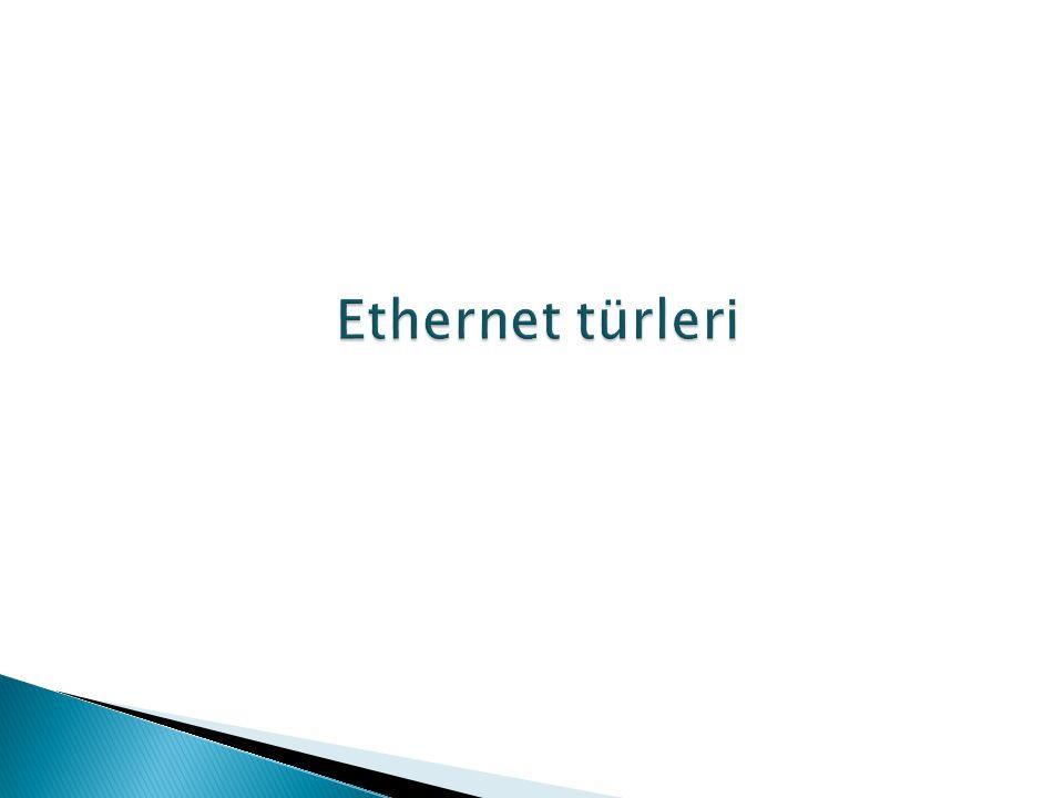 Ethernet türleri