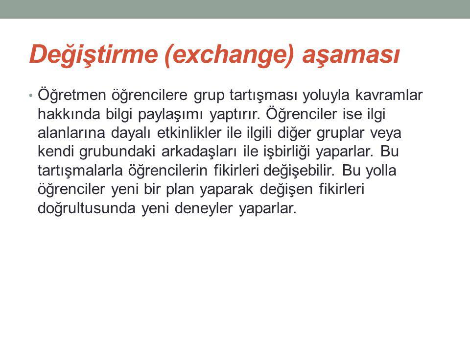 Değiştirme (exchange) aşaması