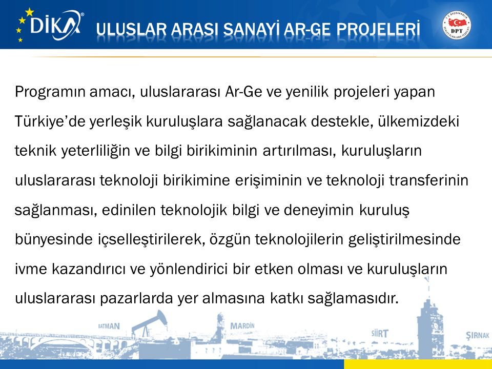 ULUSLAR ARASI SANAYİ AR-GE PROJELERİ